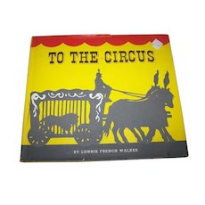 """Vintage """"To The Circus"""" 1962 Children's Picture Book Clowns  Monkeys Silhouette Style by Lonnie Walk"""