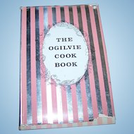 The Ogilvie Cook Book Hard Cover with Reynolds Wrap Dust Jacket C. 1957