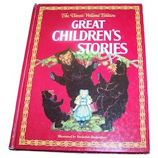 Great Children's Stories: The Classic Volland Edition Over Size Book Charming Illustrations