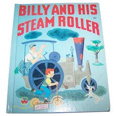Charming Vintage Hard Cover Children's Book Billy and his Steam Roller A Wonder Book