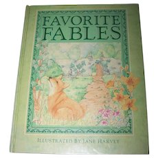 Charming Hard Cover Children's Book Favorite Fables Illustrated by Jane Harvey