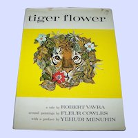 Hard Cover Childrens Book Tiger Flower A Tale by Robert Vavra Around Paintings by Fleur Cowles