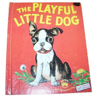 Hard Cover Illustrated Children's Book The Playful Little Dog A Wonder Book  by Jean Horton Berg