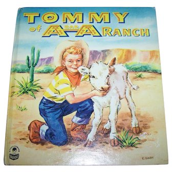 Hard Cover Children's Book TOMMY of A Bar A Ranch  By Frances E Wood