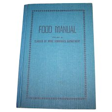 Hard Cover Cook Book Food Manual For Use in Classes Of Home Economics Dept 4th Ed 1950 Canada