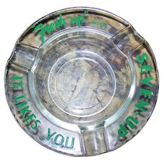 Advertising  Glass Ashtray for Seven -   Up Soda It Likes You Green Graphics