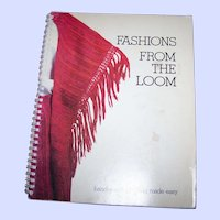 Spiral Bound Soft Cover Book Fashions From The Loom Hand Woven Clothing Made Easy