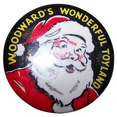 Authentic 60's Era Celluloid Advertising Santa Claus  Pin Pinback Woodward's Wonderful Toyland