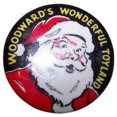 Authentic 60's Era Celluloid Advertising Santa Claus  Pin Pinback Woodward's Wonderful Toyland