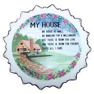 Small 6 Inch Decorative Motto Ware Ceramic Wall  Plaque My HOUSE