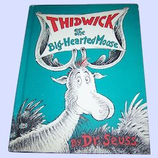 Hard Cover Illustrated Book THIDWICK The Big-Hearted Moose By Dr. Seuss
