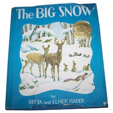 Hard Cover Children's Illustrated Book The Big Snow By Berta  and Elmer Hader