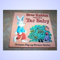 """H.C. Book """" Brer Rabbit and the Tar Baby """" C. 1980 Pop-Up"""