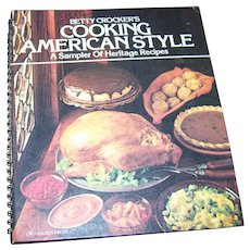 VTG Betty Crocker's American Style Cook Book A Sampler of Heritage Recipes C. 1976 Second Printing