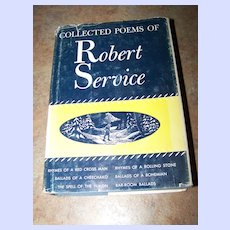 """H.C. Book """" Collected Poems of Robert Service"""" C. 1940"""