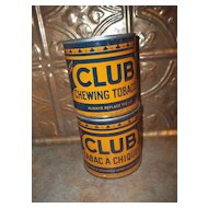 2 Vintage Advertising Tin Litho Cans CLUB CHEWING TOBACCO