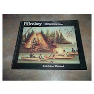 Elitekey Micmac Material Culture from 1600 AD to the Present Booklet