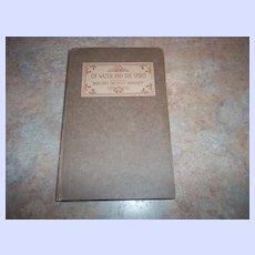 "H.C. Book "" Of Water And The Spirit "" Margaret Prescott Montague C. 1916"
