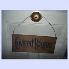 Vintage COVERED WAGON Fruit Vegetable Crate Sign