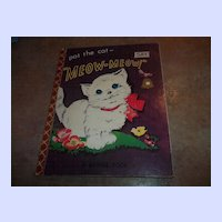 "Pat The Cat And Hear  Her Say ""Meow - Meow "" Bonnie Book C. 1955"