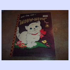 """Pat The Cat And Hear  Her Say """"Meow - Meow """" Bonnie Book C. 1955"""