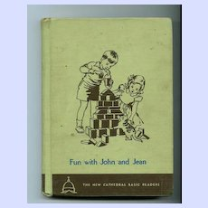 Fun With John and Jean Basic Reader 1952