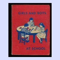 Girls and Boys At School Reader 1956