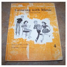 Growing with Music Canadian Edition Hard Covered School Text Book