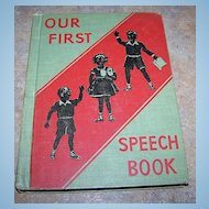 Our First Speech Book Newson Language Arts Series C. 1942 School Text