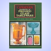 "H.C. Book "" Canadian Hand Book Of Pressed Glass Tableware "" Revised Edition"