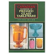 """H.C. Book """" Canadian Hand Book Of Pressed Glass Tableware """" Revised Edition"""