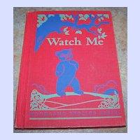 "School Text Book Primer "" Watch Me ""  Woodland Frolics Series"