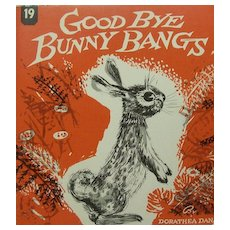 Good Bye Bunny Bangs S.C. Childrens Book