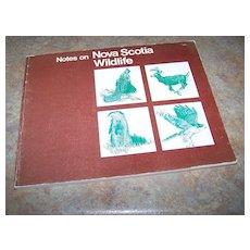 Notes On Nova Scotia Wildlife Booklet C.1980