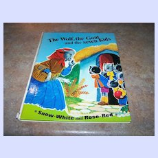 The Wolf , the Goat and the seven Kids  Snow - White & Rose-Red