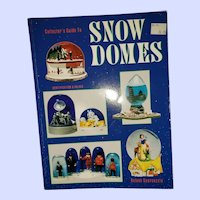 Soft Cover Collectors Guide Book Snow Domes Illustrated