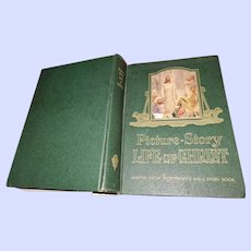 Hard Cover Book Picture Story Life of Christ adapted from Egermeiers Bible Story