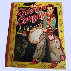 Vintage Children's Book Ride  Em Cowboy