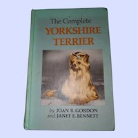 Hard Cover Book  1st Edition Printing The Complete Yorkshire Terrier