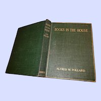 Books in The House Alfred W. POLLARD