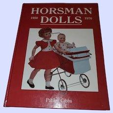 Hard Cover Book Horsman Dolls 1950-70