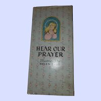 Hear Our Prayer Illustrated by Helen Page Children's Book