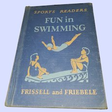 Vintage Hard Cover School Text Book Sports Readers Fun in Swimming