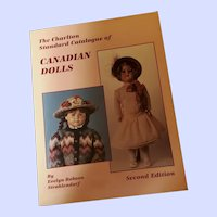 Soft Cover Book Second Edition The Charlton Standard Catalogue of Canadian Dolls