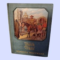 Hard Cover Book Trails Winding Westward Illustrated Vol7