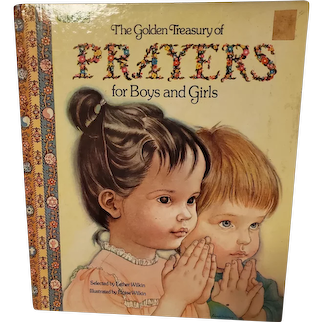 Hard Cover Children's Book The Golden Treasury of Prayers for Boys and Girls