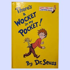 Hard Cover Book Dr. Seuss There's a Wocket in my Pocket