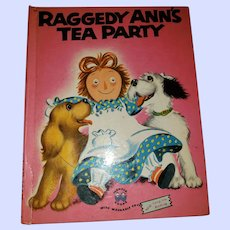 Charming Vintage Children's Book Raggedy Ann's Tea Party