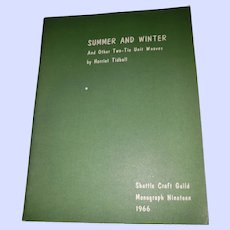 PAPER Book Booklet Summer and Winter and Other Two-Tie Unit Weavers by Harriet Tidball