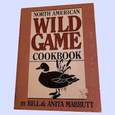 Soft Cover North American Wild Game Cookbook Mabbutt